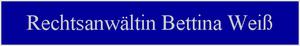 Rechtsanwältin Bettina Weiß