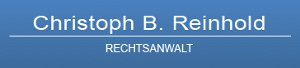 Rechtsanwalt Christoph B. Reinhold