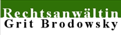 Rechtsanwältin Grit Brodowsky