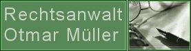Rechtsanwalt Otmar Müller