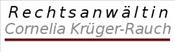 Rechtsanwältin Cornelia Krüger-Rauch