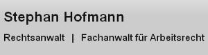 Rechtsanwalt Stephan Hofmann