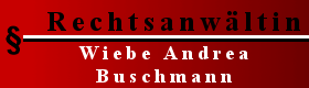 Rechtsanwältin Wiebe Andrea Buschmann