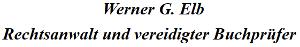 Rechtsanwalt Vereidigter Buchprüfer Werner G. Elb
