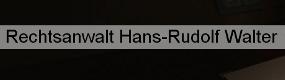Rechtsanwalt Hans-Rudolf Walter